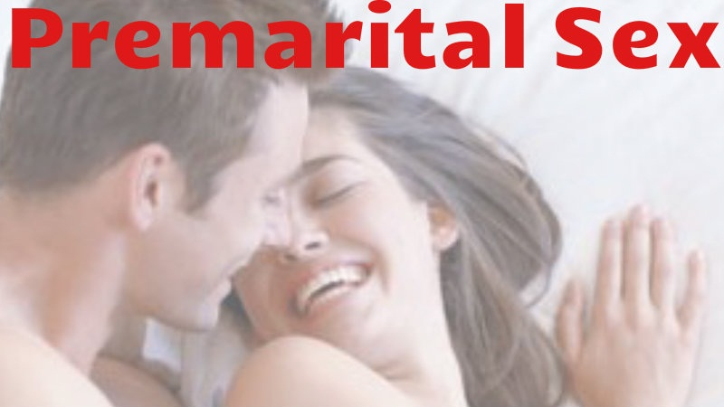 Premarital Sex Advantages 53