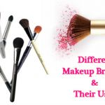 Ultimate Guide for Various Makeup Brushes and Their Uses