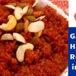 Gajar ka Halwa Recipe in Hindi:  Sweet Dish Banane Ki Tips