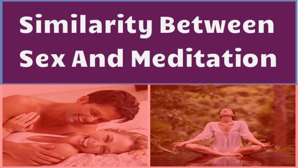 Meditation and Sex
