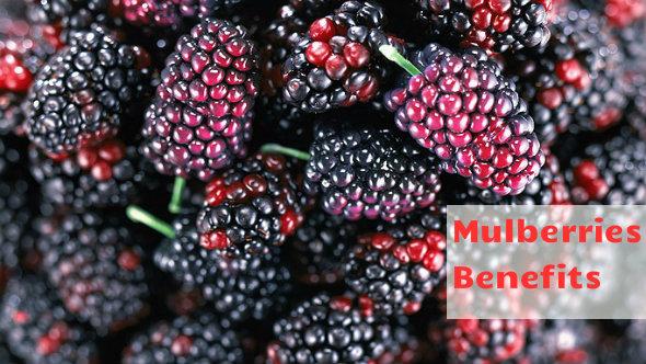 Mulberries Benefits