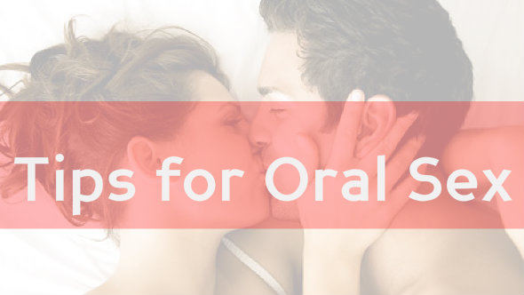 Tips for Oral Sex