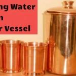 Janiye Benefits of Drinking Water from Copper Vessel