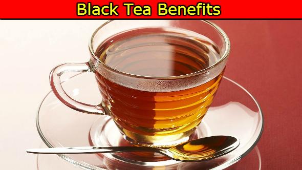 Black Tea Benefits