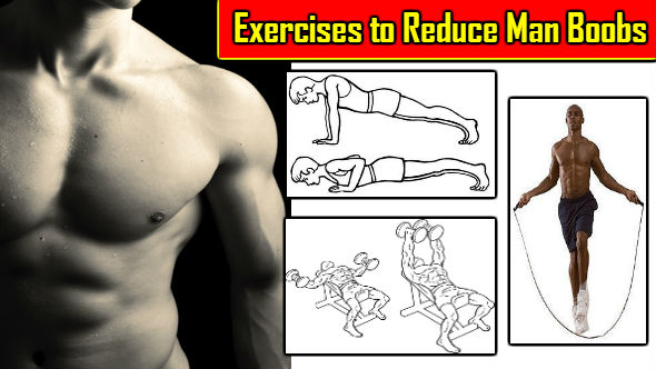 Exercises to Reduce Man Boobs