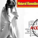 Natural Remedies for Anxiety: Ghabrahat Dur karne ke Liye Ilaj