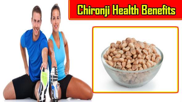 Chironji Health Benefits