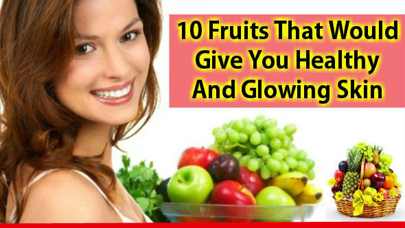 Fruits -For -Skin-Glow