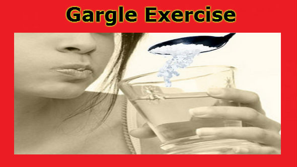 Gargle Exercise