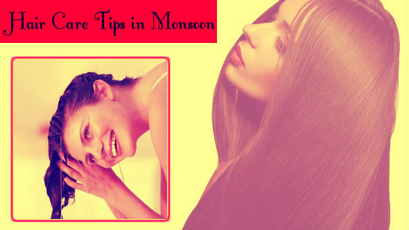 Hair Care Tips in Hindi in Monsoon
