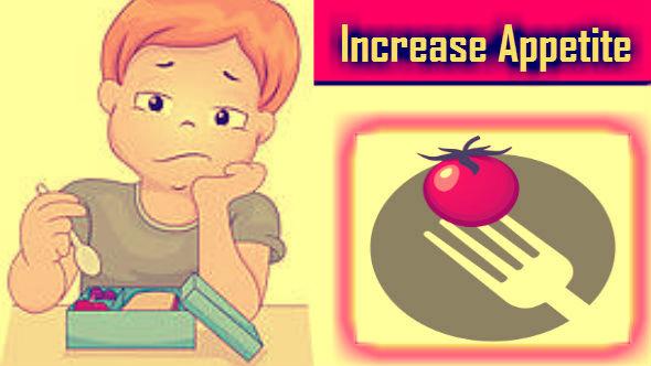 Increase Appetite