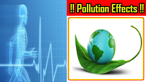 Pollution Effects-Paryavaran Pradushan
