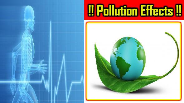 Pollution Effects-Paryavaran Pradushan