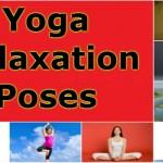 Relaxing Yoga Poses in Hindi: Tanav ko Rakhe Koso Dur