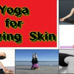Janiye Kuch Aasan Steps mai Yoga for Glowing Skin in Hindi