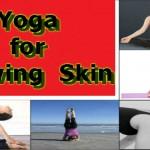 चमकदार त्वचा के लिए अपनाएं कुछ आसान योगा टिप्स