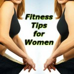Fitness Tips for Women: Mahilao ki Swasth Sehat ke Raaz