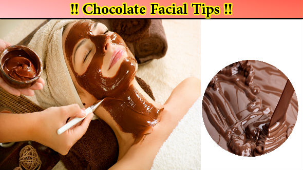 Chocolate Facial Tips