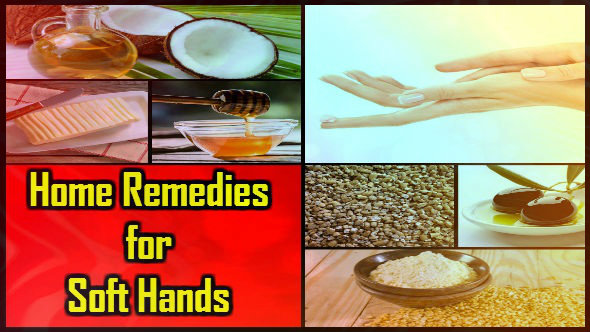 Home Remedies for Soft Hands