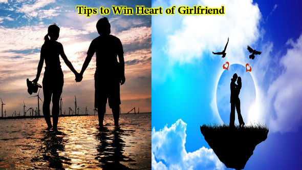 Tips to Win Heart of Girlfriend