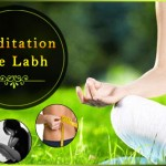 Benefits of Meditation: Jane Dhyan Karne Ke Anginat Fayde