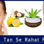 How to Remove Tan- Twacha Ka Kalapan Dur Karne Ke Tarike