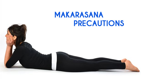 Makarasana Precautions in Hindi