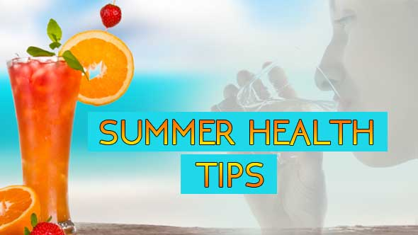 Health Tips in Summer Season