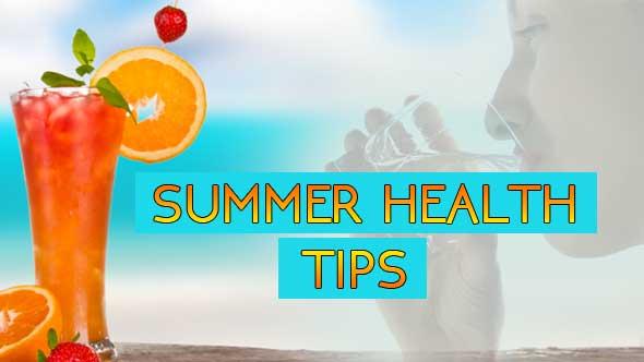 Health Tips in Summer Season