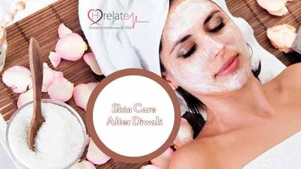 Skin Care after Diwali